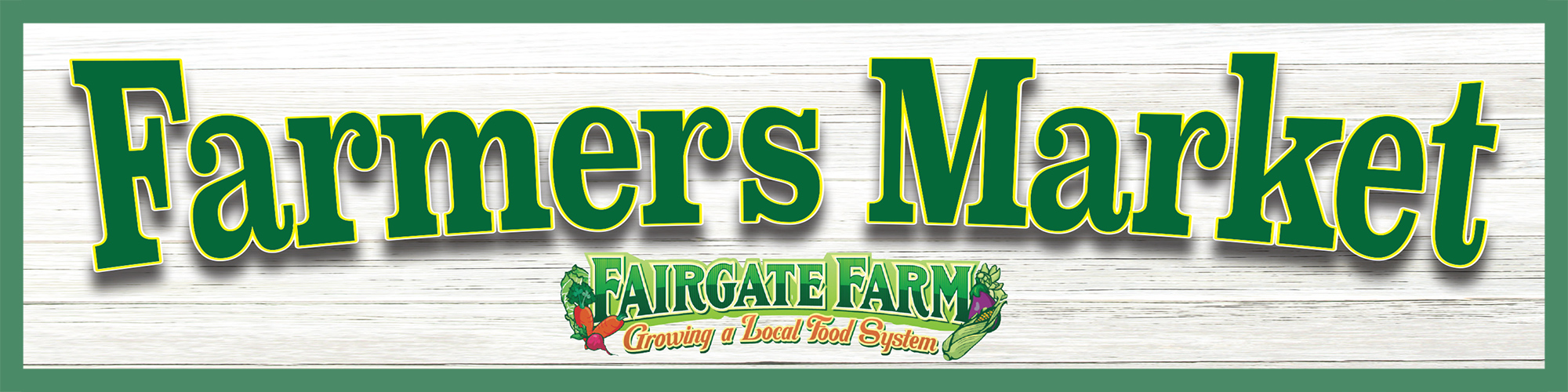 Fairgate Farm Farmers Market